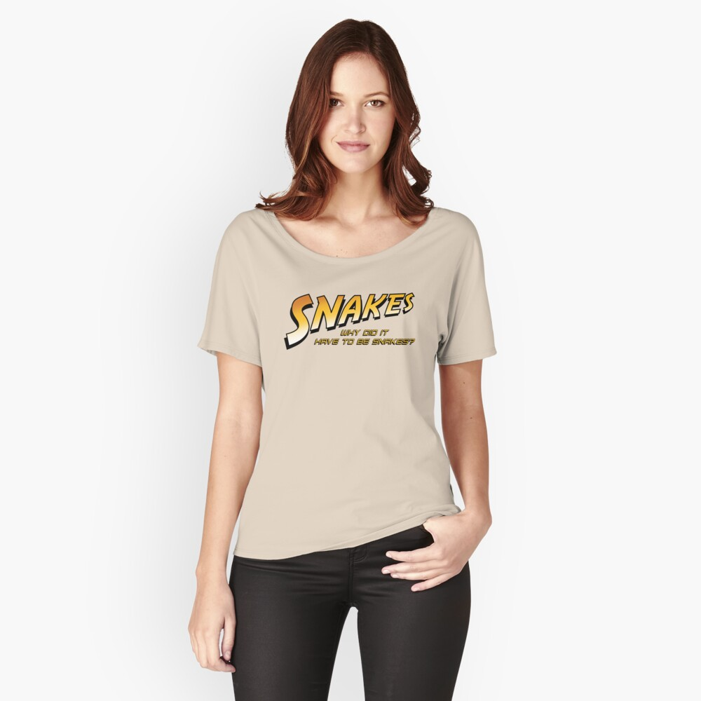 Why Did It Have To Be Snakes? Women's Relaxed Fit T-Shirt Front