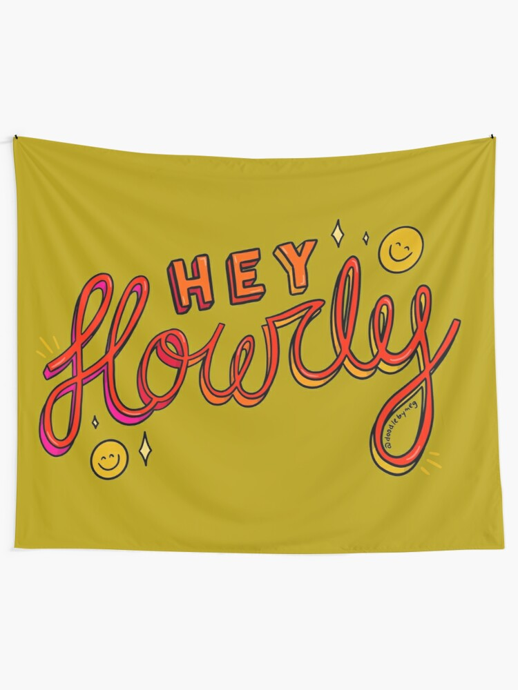 Alternate view of Hey Howdy Tapestry