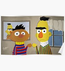 Bert and Ernie Poster