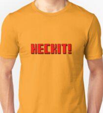 HECKIT T-Shirt