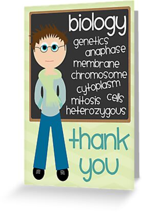 Quot Thank You Biology Teacher Quot Greeting Cards By Emma