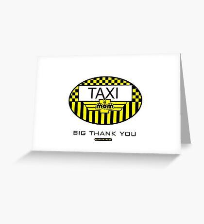 Taxi Mom VRS2 Greeting Card