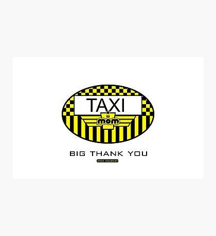 Taxi Mom VRS2 Photographic Print