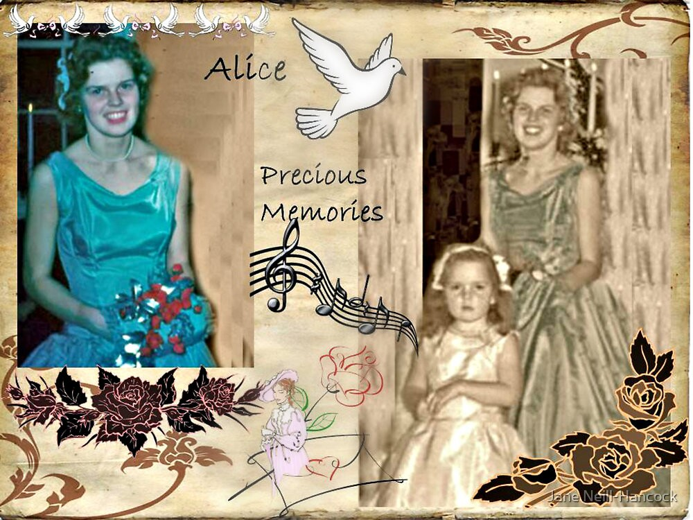 Precious Memories of my Aunt Alice by Jane Neill-Hancock
