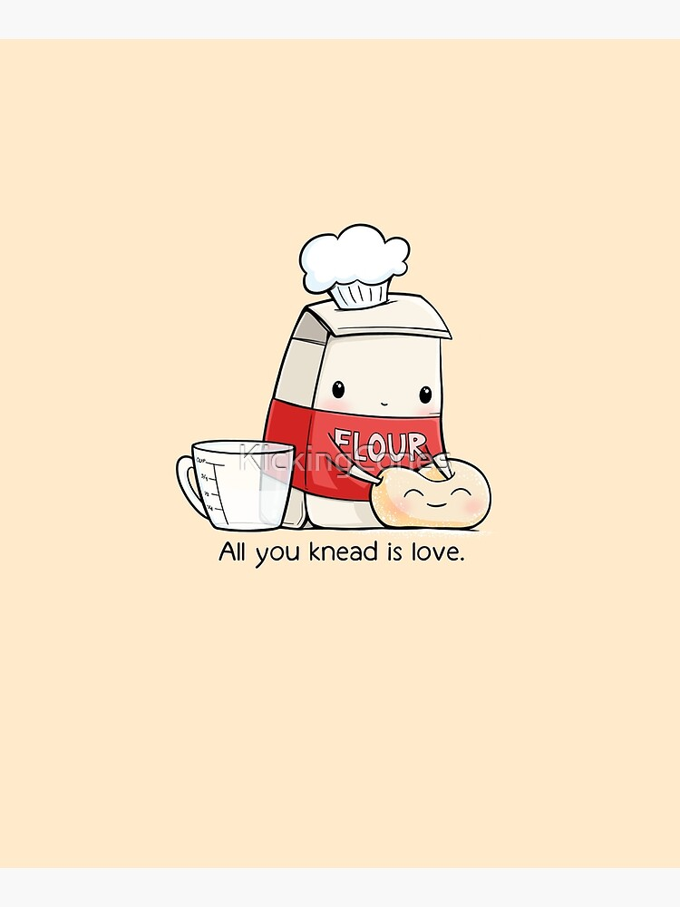 All You Knead is Love by KickingCones