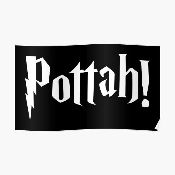 Pottah! cute word! Poster