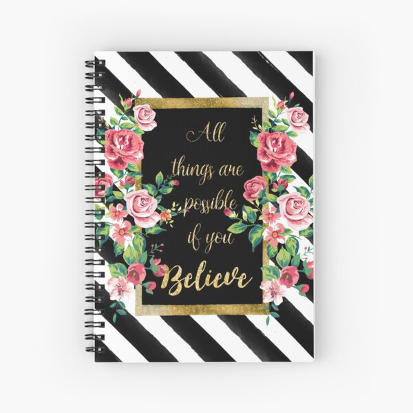 "Modern golden inspirational  quote, ""all things are possible if you believe"" Spiral Notebook"