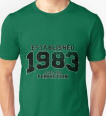 Established 1983 - Aged to Perfection T-Shirt