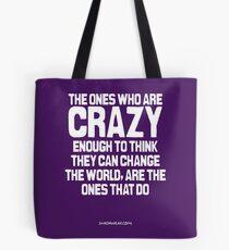 Crazy Enough Tote Bag