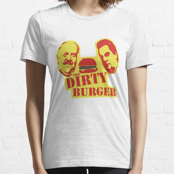 Dirty Burger Essential T-Shirt