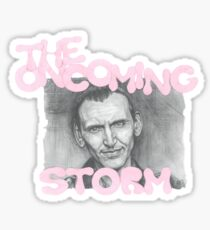The Oncoming Storm Sticker