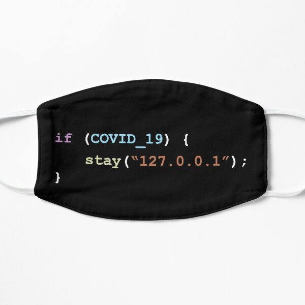 Stay Home (127.0.0.1) If There's Covid-19 Programming Coding Color Mask