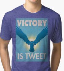Victory Is Tweet! Tri-blend T-Shirt
