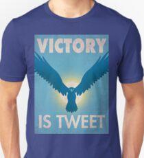 Victory Is Tweet! Unisex T-Shirt