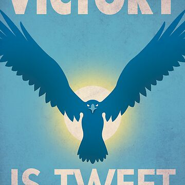 Victory Is Tweet! by Justonescarf