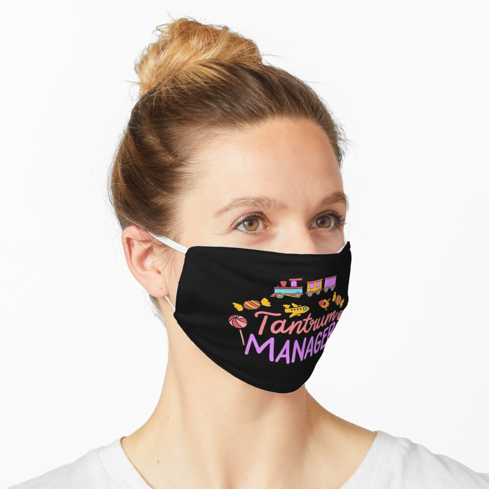 Tantrum Manager Daycare Teachers Gift Idea Mask By Sandra78 Redbubble