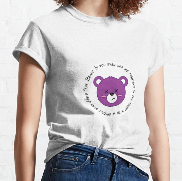 HELP THE BEAR! Classic T-Shirt