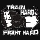 Fight Hard MMA  by 319media
