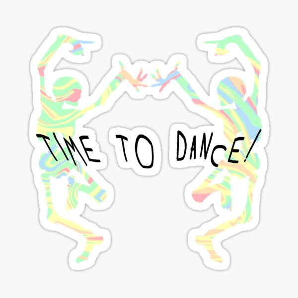 Time to Dance! Sticker
