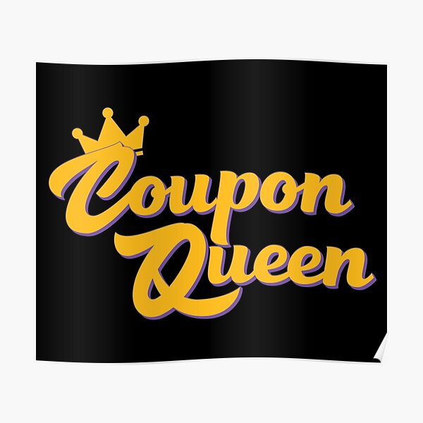 Coupon Queen Poster