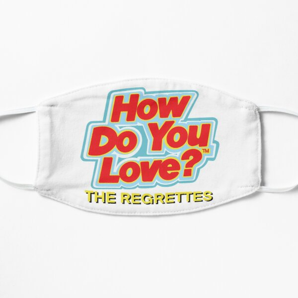 How do you love by the regrettes Mask