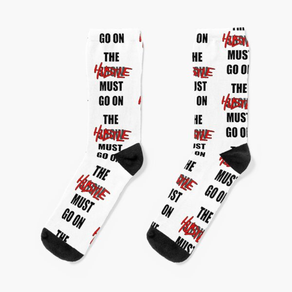 The Hustle Must Go On Socks