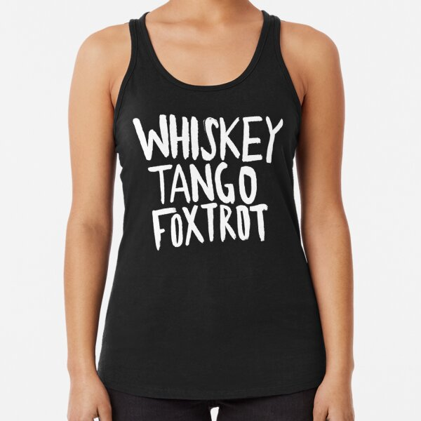 WTF x Whiskey Tango Foxtrot Racerback Tank Top