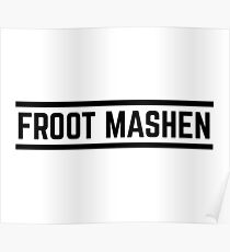 Froot Mashen Poster