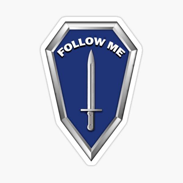 Follow Me Infantry Sticker
