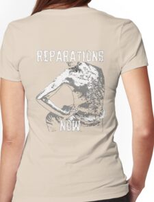 REPARATIONS NOW BATTERED SLAVE BACK SHIRT. (DARK) Womens Fitted T-Shirt