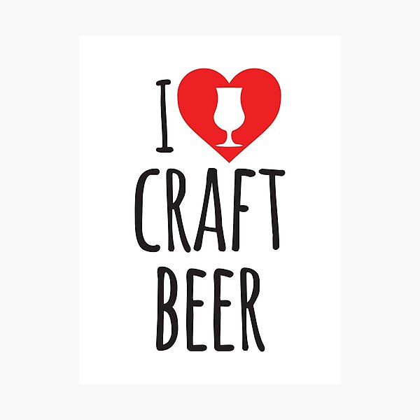 I Heart Craft Beer Photographic Print
