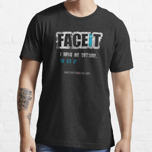 FACEiT - Ostomy Essential T-Shirt
