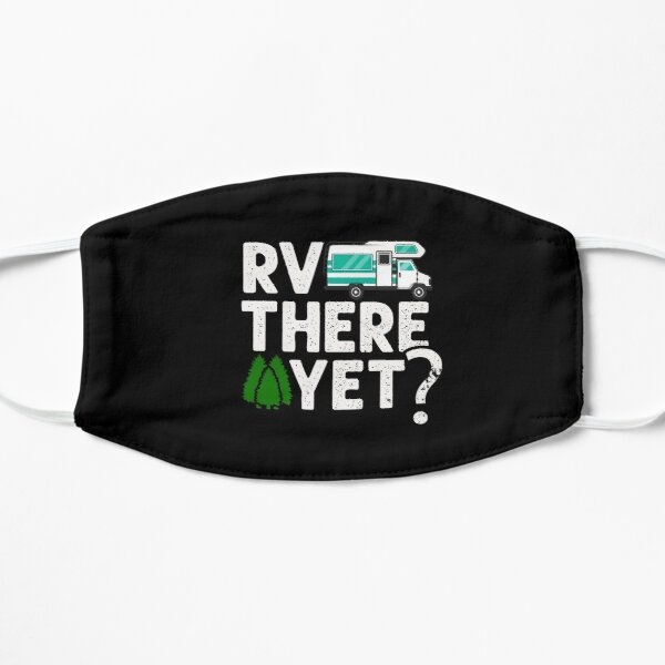 RV There Yet / Happy Camper Mask