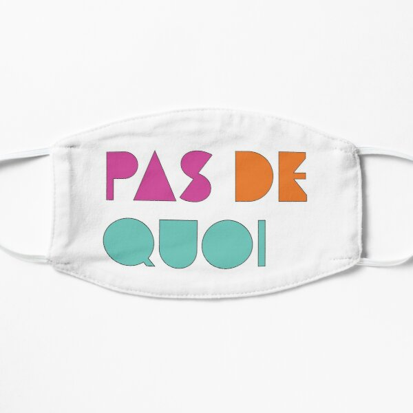 Pas De Quoi (You're Welcome) Mask