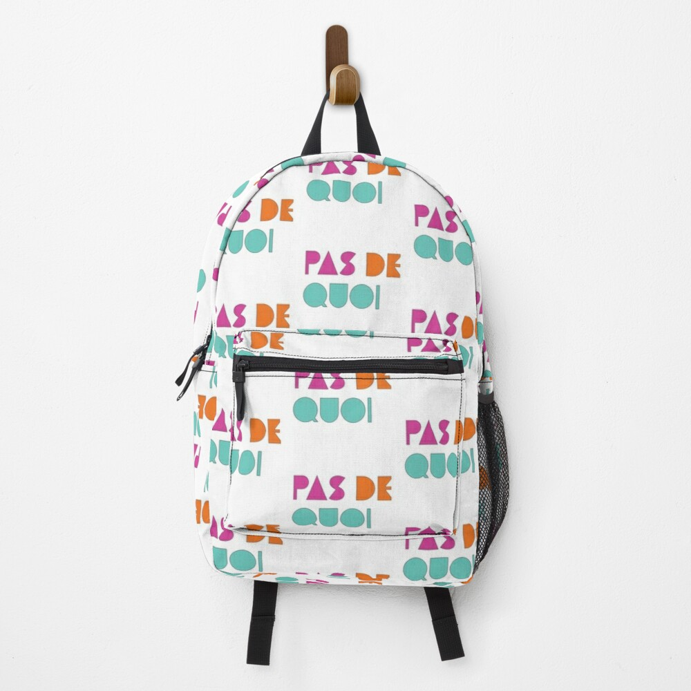 Pas De Quoi (You're Welcome) Backpack