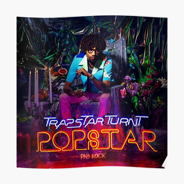 Trapstar Turnt Popstar Poster