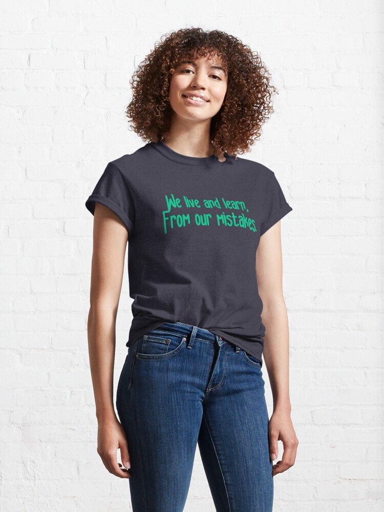 Alternate view of We Live and Learn - Pat Benatar Design Classic T-Shirt