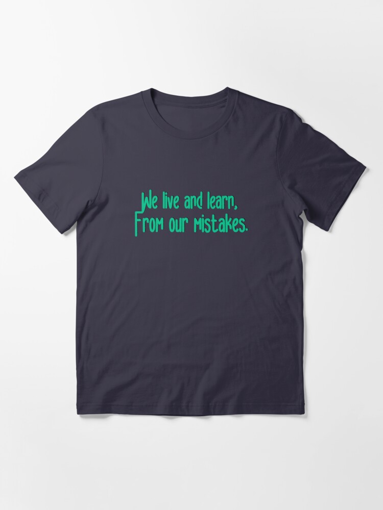Alternate view of We Live and Learn - Pat Benatar Design Essential T-Shirt