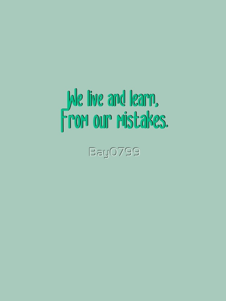 We Live and Learn - Pat Benatar Design by Bay0799