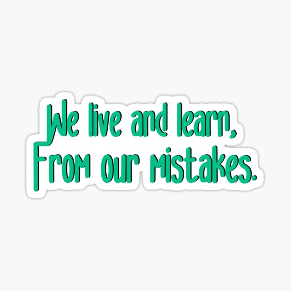 We Live and Learn - Pat Benatar Design Sticker