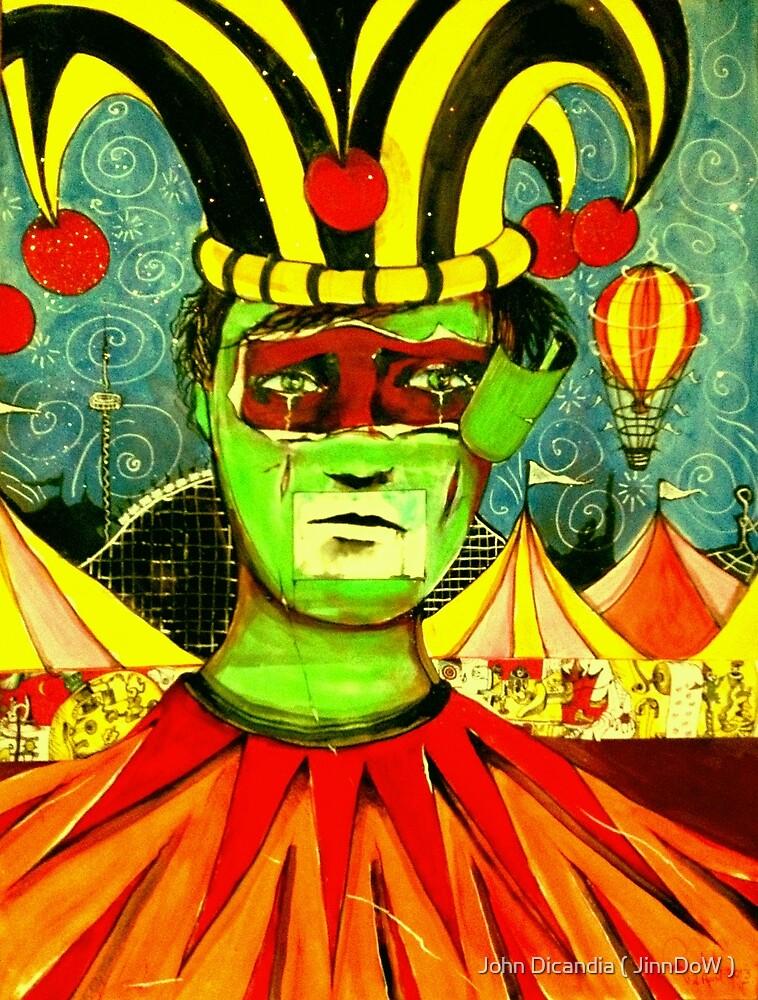 A clown short of a circus  by John Dicandia ( JinnDoW )