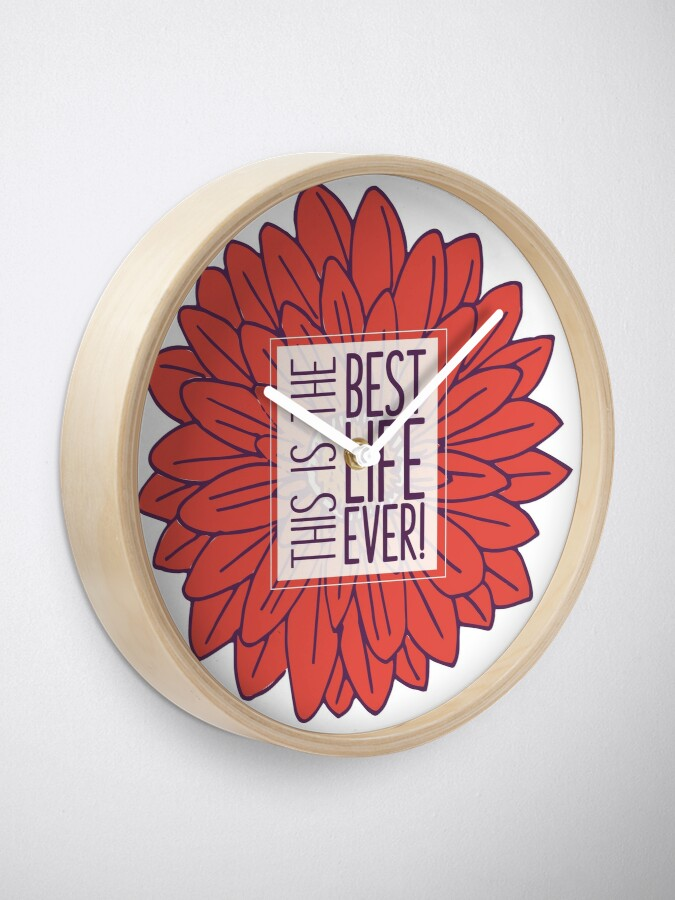 Alternate view of Best Life Ever - Flower Clock