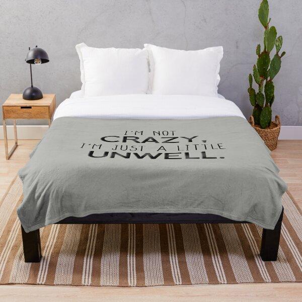 I'm Not Crazy, Just A Little Unwell - Matchbox Twenty Design Throw Blanket
