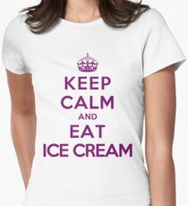 Keep Calm And Eat Ice Cream Light ColorsTailliertes T Shirt Fur Frauen