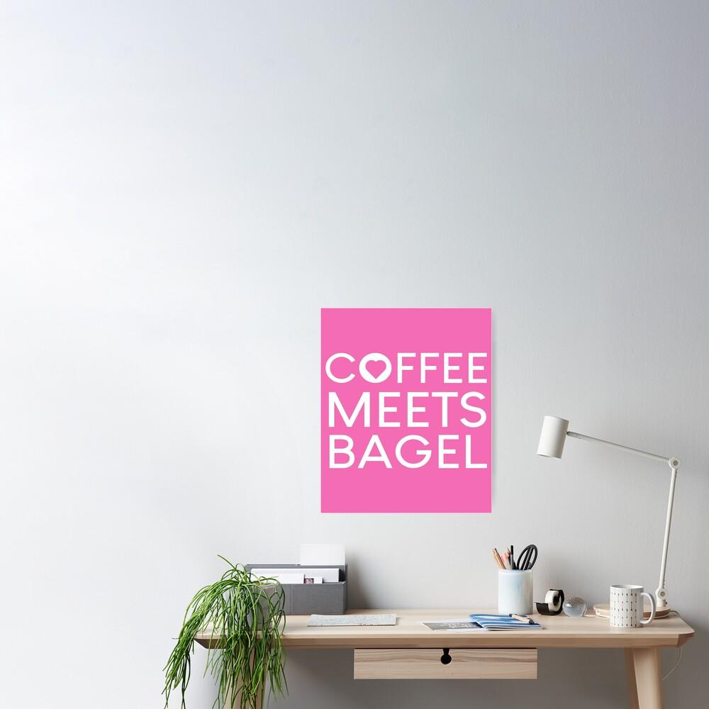 """Coffee Meets Bagel Net Worth - women - 2020"" Poster by ..."