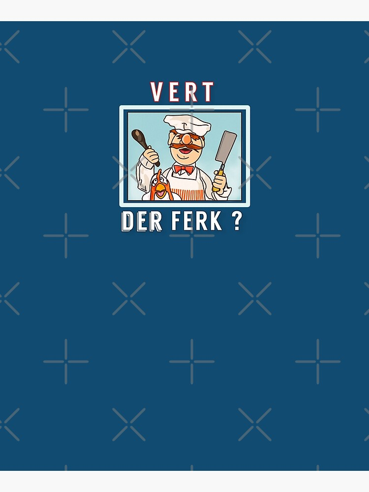 Vert der ferk ?  Swedish Chef by MimieTrouvetou
