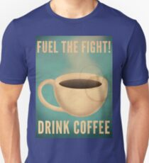 Fuel the Fight! T-Shirt