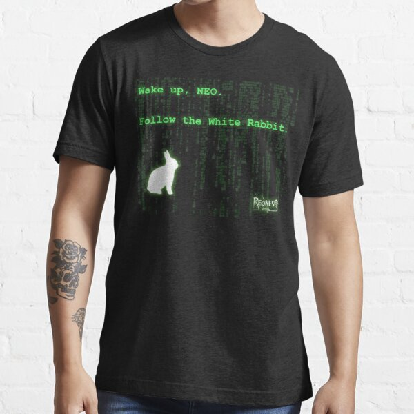 Wake up, Neo, Follow the White Rabbit Essential T-Shirt