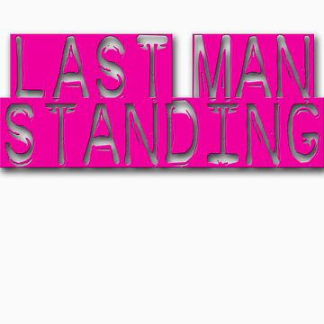 Last man standing 1 by magmin