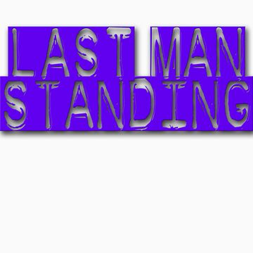 Last man standing 2 by magmin